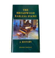 The Broadwood Barless Piano